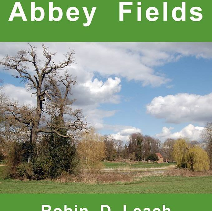 The History of Abbey Fields, Kenilworth